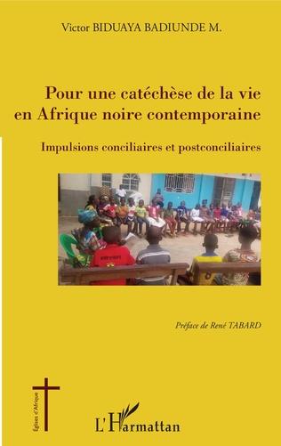 Couverture Pour une catéchèse de la vie en Afrique noire contemporaine