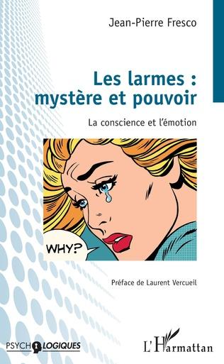 Couverture Les larmes : mystère et pouvoir