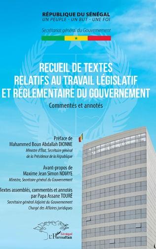 Couverture Recueil de textes relatifs au travail législatif et réglementaire du gouvernement