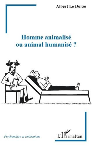 Couverture Homme animalisé ou animal humanisé