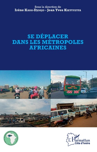 Couverture Se déplacer dans les métropoles africaines