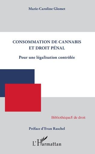 Couverture Consommation de cannabis et droit pénal