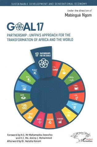 Couverture Goal 17. Partnership : UNFPA's approach for the transformation of Africa and the world