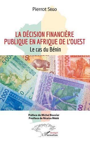 Couverture La décision financière publique en Afrique de l'Ouest