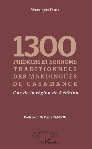 Couverture 1300 prénoms et surnoms traditionnels des mandingues de Casamance