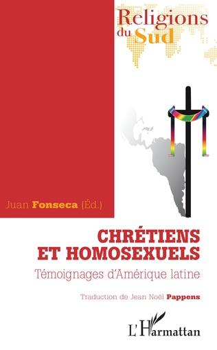 Couverture Chrétiens et homosexuels. Témoignages d'Amérique latine