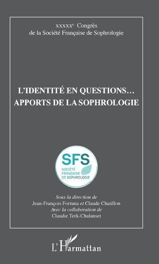 Couverture L'identité en questions... apports de la sophrologie