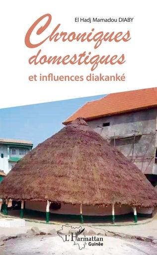 Couverture Chroniques domestiques et influences diakanké
