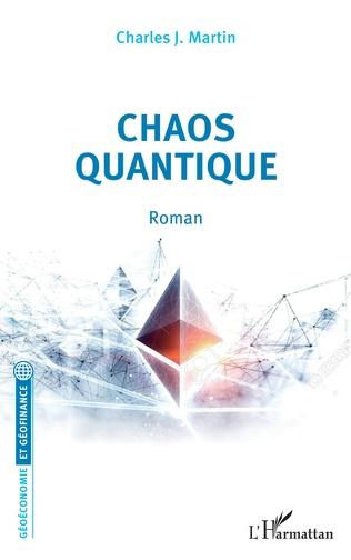 Couverture Chaos quantique. Roman