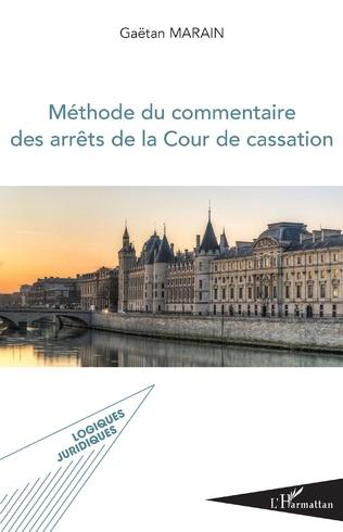 Couverture Méthode du commentaire des arrêts de la Cour de cassation