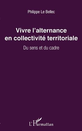 Couverture Vivre l'alternance en collectivité territoriale