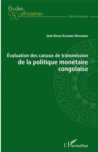 Couverture Evaluation des canaux de transmission de la politique monétaire congolaise