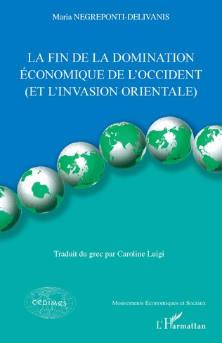 Couverture La fin de la domination économique de l'Occident