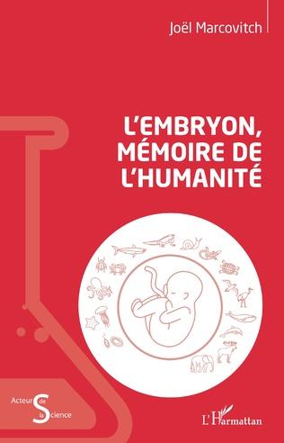 Couverture L'embryon, mémoire de l'humanité