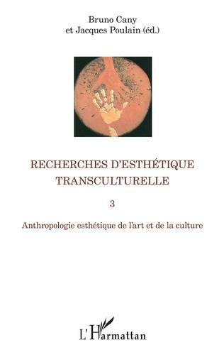 Couverture Recherches d'esthétique transculturelle 3
