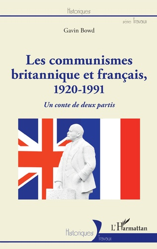 Couverture Les communismes britannique et français, 1920-1991