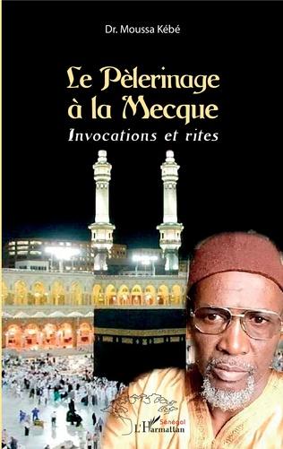 Couverture Le Pèlérinage à la Mecque