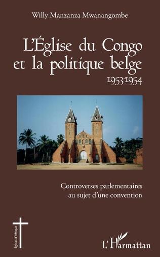 Couverture L'Église du Congo et la politique belge 1953-1954