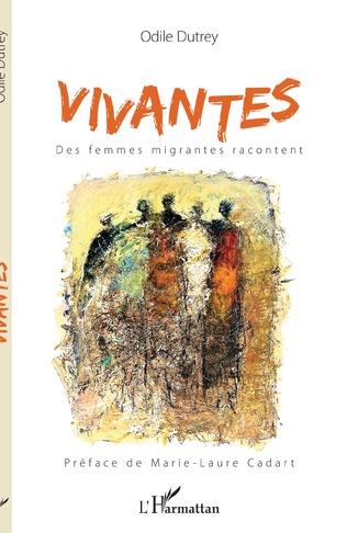 Couverture Vivantes. Des femmes migrantes racontent