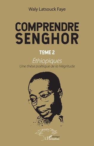 Couverture Comprendre Senghor Tome 2 Ethiopiques