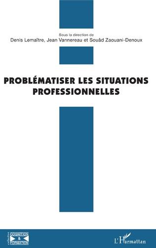 Couverture Problématiser les situations professionnelles