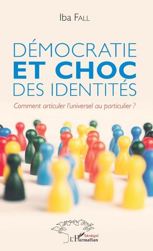Couverture Démocratie et choc des identités