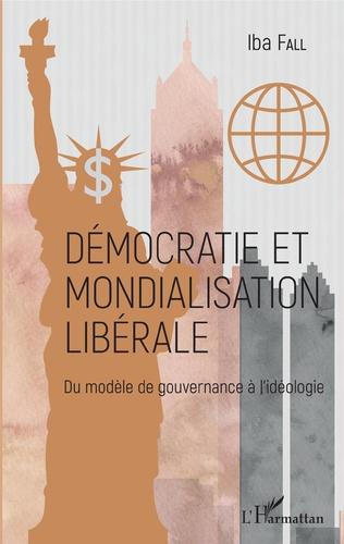 Couverture Démocratie et mondialisation libérale
