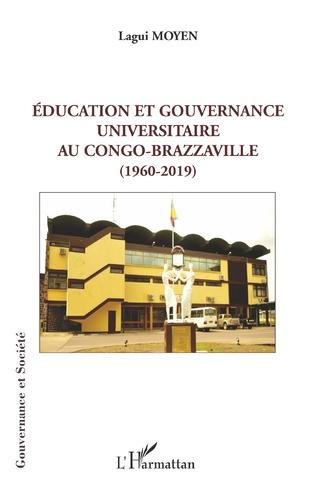 Couverture Éducation et gouvernance universitaire au Congo-Brazzaville (1960-2019)