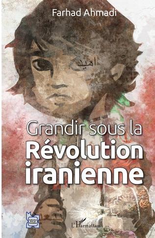 Couverture Grandir sous la Révolution iranienne