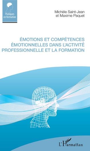 Couverture Émotions et compétences émotionnelles dans l'activité professionnelle et la formation