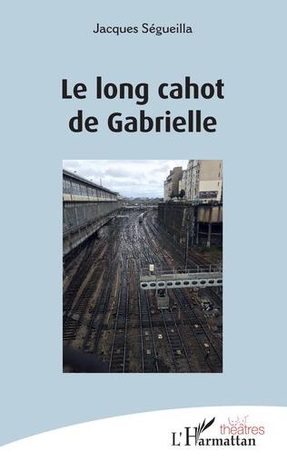 Couverture Le long cahot de Gabrielle