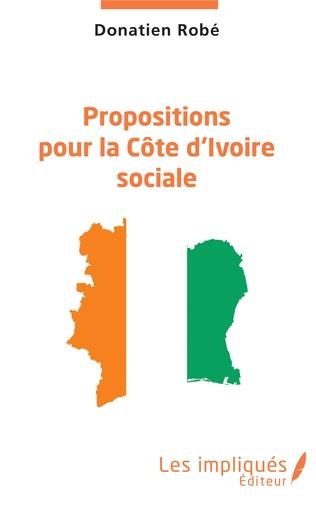 Couverture Propositions pour la Côte d'Ivoire sociale