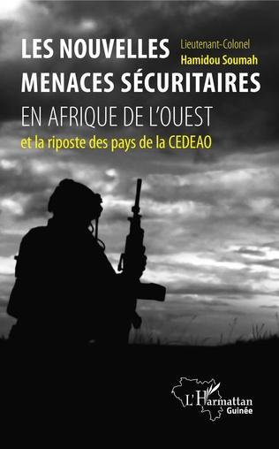 Couverture Les nouvelles menaces sécuritaires en Afrique de l'Ouest