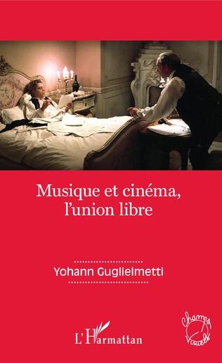 Couverture Musique et cinéma, l'union libre