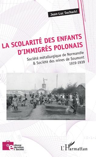 Couverture La scolarité des enfants d'immigrés polonais