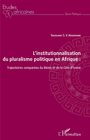 Couverture L'institutionnalisation du pluralisme politique en Afrique :