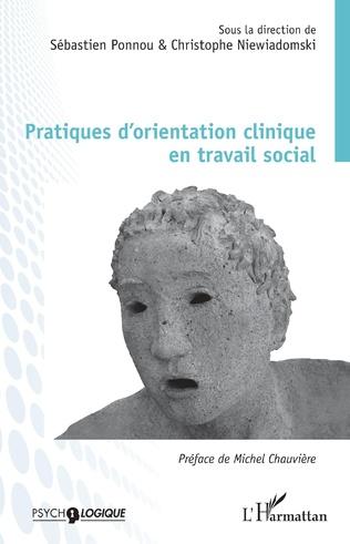 Couverture Pratiques d'orientation clinique en travail social