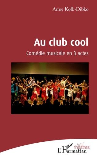 Couverture Au club cool