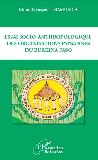 Couverture Essai socio-anthropologique des organisations paysannes du Burkina Faso