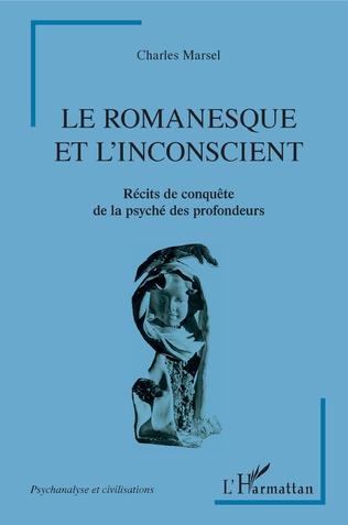 Couverture Le romanesque et l'insconscient