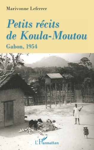 Couverture Petits récits de Koula-Moutou