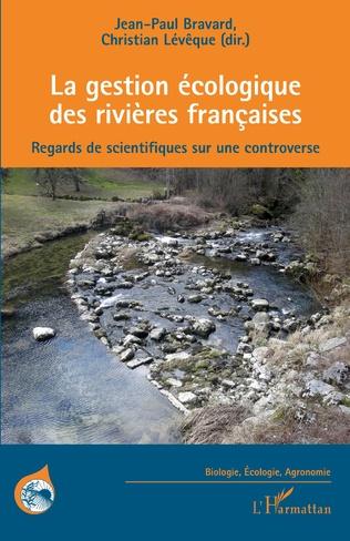 Couverture La gestion écologique des rivières françaises