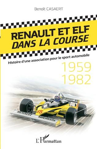 Couverture Renault et Elf dans la course