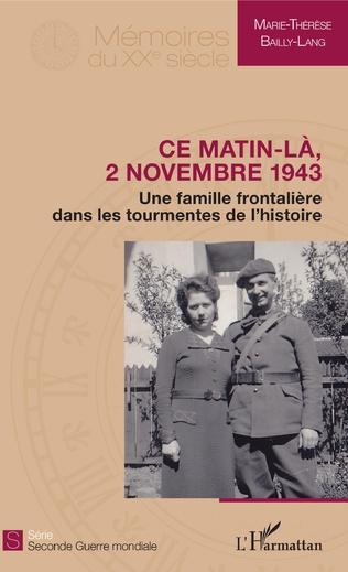 Couverture Ce matin-là, 2 novembre 1943