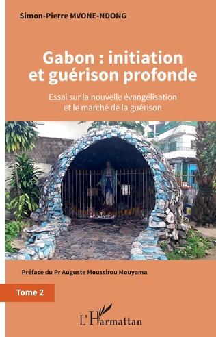 Couverture Gabon : initiation et guérison profonde Tome 2
