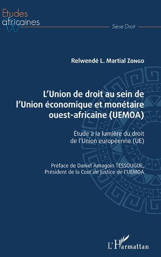 Couverture L'Union de droit au sein de l'Union économique et monétaire ouest-africaine (UEMOA)
