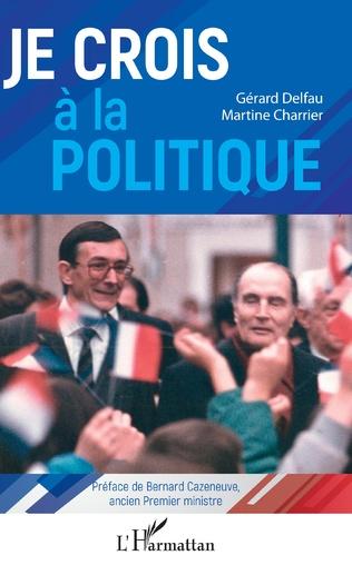 Couverture Je crois à la politique