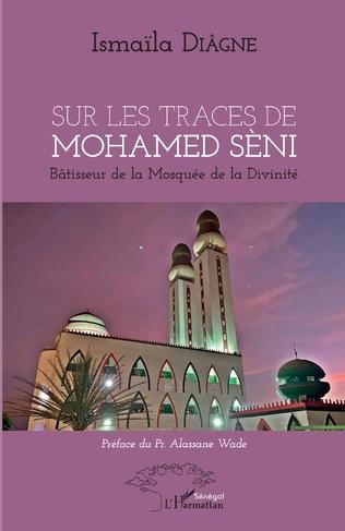 Couverture Sur les traces de Mohamed Sèni