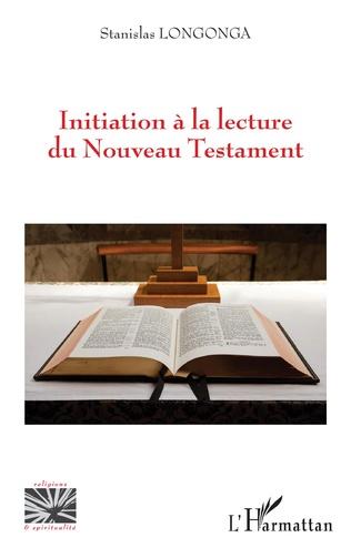 Couverture Initiation à la lecture du Nouveau Testament