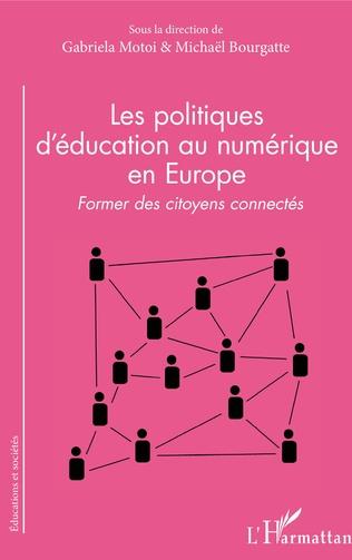 Couverture Les politiques d'éducation au numérique en Europe